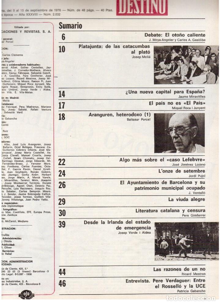 Coleccionismo de Revista Destino: 1976. EL PAIS, MIQUEL ROCA I JUNYENT.ARANGUREN.L'ONZE DE SETEMBRE, JORDI PUJOL.WARHOL. (VER SUMARIO) - Foto 2 - 114892263