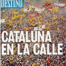 Coleccionismo de Revista Destino: 1976. CAMBÓ. 11 DE SETEMBRE. DIADA. DR. ROBERT. 1ª SETMANA TEATRE CIUTADELLA. SERRAT. (VER SUMARIO). Lote 114893155