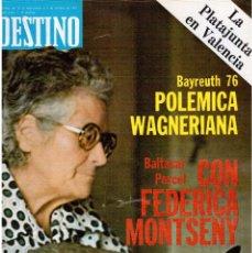 Coleccionismo de Revista Destino: 1976. FEDERICA MONTSENY. SERRAT NO;RAIMON SI.CASTELAO.LOS PANERO. PAISES CATALANES. (VER SUMARIO). Lote 114934999