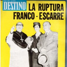 Coleccionismo de Revista Destino: 1976. RUPTURA FRANCO-ESCARRE. FEDERICA MONTSENY. PAISES CATALANES.(VER SUMARIO). Lote 114935911