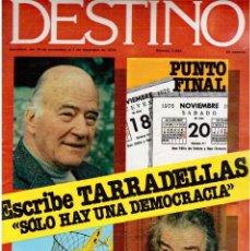 Coleccionismo de Revista Destino: 1976. TARRADELLAS.LENGUA CATALANA.ANTES Y DESPUÉS DEL 25 DE ABRIL.INDEPENDENCIA GALES. (VER SUMARIO). Lote 114936759