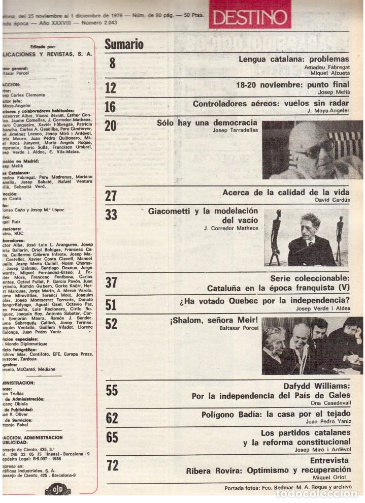 Coleccionismo de Revista Destino: 1976. TARRADELLAS.LENGUA CATALANA.ANTES Y DESPUÉS DEL 25 DE ABRIL.INDEPENDENCIA GALES. (VER SUMARIO) - Foto 2 - 114936759