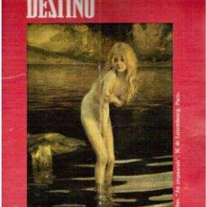 Collectionnisme de Magazine Destino: 1974. PINTURA POMPIER. JOSÉ ANTONIO GARCÍA BLÁZQUEZ. RAQUEL MELLER EN ARNAU.(VER SUMARIO). Lote 115292123