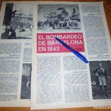 Coleccionismo de Revista Destino: RECORTE PRENSA : EL BOMBARDEO DE BARCELONA EN 1842. DESTINO, JULIO 1965. Lote 116714343