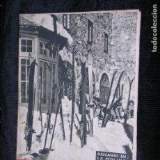 Coleccionismo de Revista Destino: F1 DESTINO Nº 547 AÑO 1948 DESCANSO EN LA MOLINA.. Lote 118347839