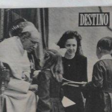 Coleccionismo de Revista Destino: REVISTA DESTINO EXTRAORDINARIO XXXV CONGRESO EUCARISTICO. Nº 772. 1952. Lote 125274315