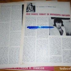 Coleccionismo de Revista Destino: RECORTE PRENSA : JOAN MANUEL SERRAT EN MOVIMIENTO CONTINUO. DESTINO, SPTMBRE 1969. Lote 125671027