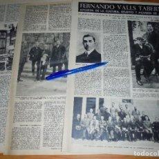 Coleccionismo de Revista Destino: RECORTE PRENSA : FERNANDO VALLS TABERNER, ERUDITO Y HOMBRE DE ACCION. DESTINO, DCMBRE 1962. Lote 125671999