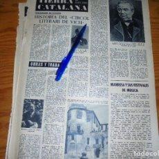 Coleccionismo de Revista Destino: RECORTE PRENSA : HISTORIAS DEL CIRCOL LITERARI DE VICH. DESTINO, DCMBRE 1962. Lote 125672587