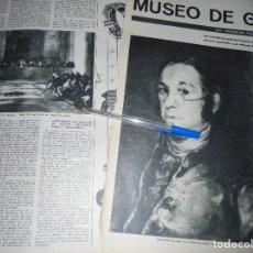 Coleccionismo de Revista Destino: RECORTE PRENSA : MUSEO DE GOYA EN FRANCIA. DESTINO, MARZO 1963. Lote 126442771