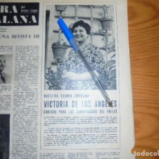 Coleccionismo de Revista Destino: RECORTE PRENSA : VICTORIA DE LOS ANGELES, CANTARA PARA DAMNIFICADOS DEL VALLES. DESTINO, DCMBRE 1962. Lote 126936279