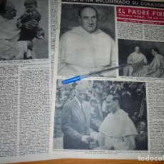 Coleccionismo de Revista Destino: RECORTE PRENSA : EL PADRE PIRE, PREMIO NOBEL DE LA PAZ. DESTINO, AGSTO 1959 . Lote 126937059