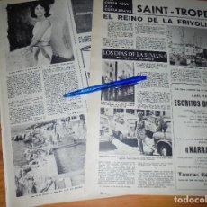 Coleccionismo de Revista Destino: RECORTE PRENSA : SAINT-TROPEZ, EL REINO DE LA FRIVOLIDAD. DESTINO, AGSTO 1961. Lote 127565635