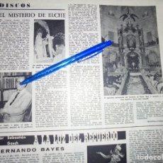 Coleccionismo de Revista Destino: RECORTE PRENSA : EL MISTERIO DE ELCHE. DESTINO, AGSTO 1961. Lote 127565715