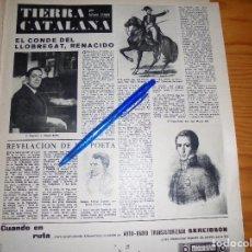 Coleccionismo de Revista Destino: RECORTE PRENSA : EL CONDE DE LLOBREGAT, RENACIDO . DESTINO, MAYO 1962. Lote 128511491