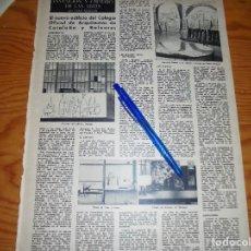 Coleccionismo de Revista Destino: RECORTE PRENSA : NUEVO EDIFICIO COLEGIO ARQUITECTOS DE CATALUÑA Y BALEARES. DESTINO, MAYO 1962. Lote 128511623