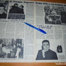 Coleccionismo de Revista Destino: RECORTE PRENSA : PREMIO EUGENIO NADAL A , LA FRONTERA DE DIOS, MARTIN DESCALZO. DESTINO, ENERO 1957. Lote 128960071