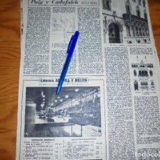 Coleccionismo de Revista Destino: RECORTE PRENSA : EL ARQUITECTO, PUIG Y CADAFALCH. FACHADA CASA MACAYA. DESTINO, ENERO 1957. Lote 128960455