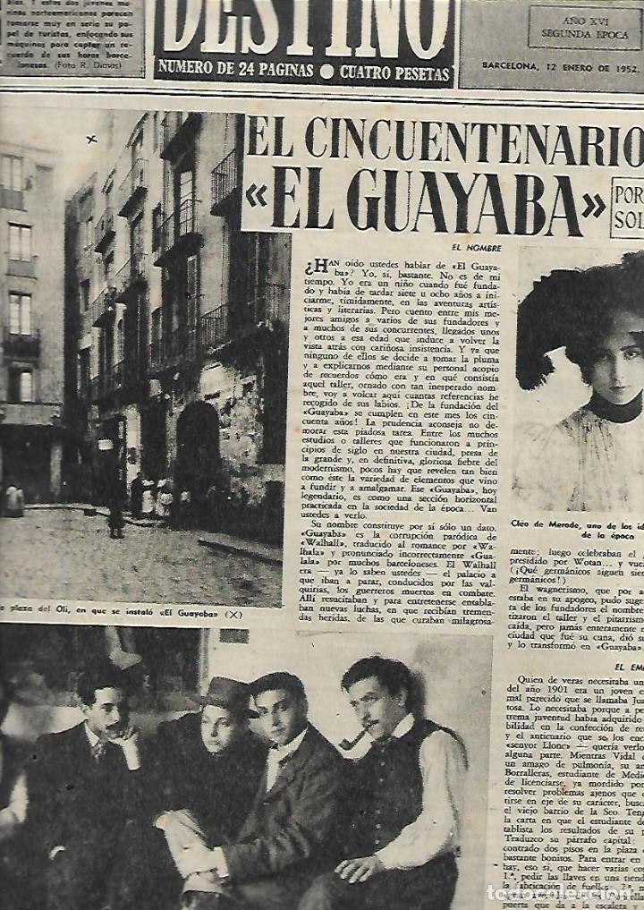 AÑO 1952 TALLER EL GUAYABA PICASSO YNGLADA TIBIDABO TRIPTICO MARIANO OLIVERAS OLOT LLEIDA TEATRO (Coleccionismo - Revistas y Periódicos Modernos (a partir de 1.940) - Revista Destino)