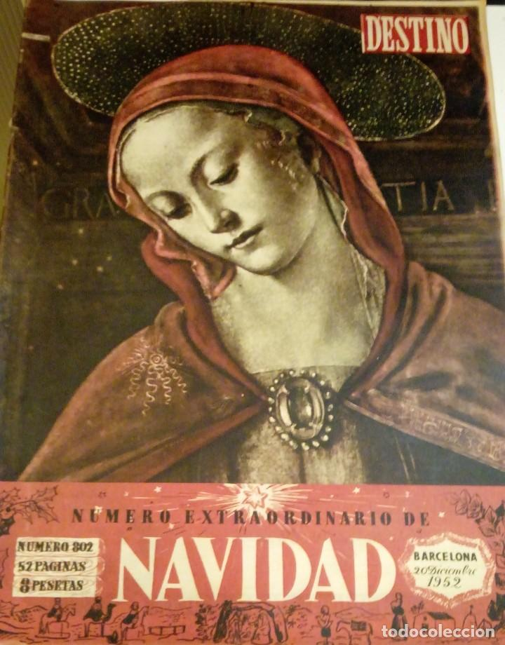 DESTINO Nº 802 - 20 DICIEMBRE 1952 - NUMERO EXTRAORDINARIO DE NAVIDAD - 52 PAGINAS (Coleccionismo - Revistas y Periódicos Modernos (a partir de 1.940) - Revista Destino)