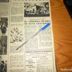 Collectionnisme de Magazine Destino: RECORTE PRENSA : EL TENORIO DE DALI, SE ESTA GESTANDO. DESTINO, OCTBRE 1950. Lote 135308434