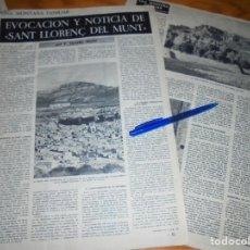 Collectionnisme de Magazine Destino: RECORTE PRENSA : SANT LLORENÇ DEL MUNT. DESTINO, DCBRE 1962. Lote 136208798