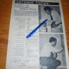 Collectionnisme de Magazine Destino: RECORTE PRENSA : ANTONIO TAPIES, A TRAVES DEL CUESTIONARIO MARCEL PROUST. DESTINO, DCBRE 1962. Lote 136208878