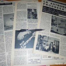 Coleccionismo de Revista Destino: RECORTE PRENSA : LA ASTRONAUTICA PROGRESA. DESTINO, ENERO 1963. Lote 141578470