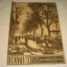 Coleccionismo de Revista Destino: DESTINO Nº 718 , MAYO 1951. EN PORTADA LA RAMBLA DE LAS FLORES, BARCELONA.. Lote 147882110