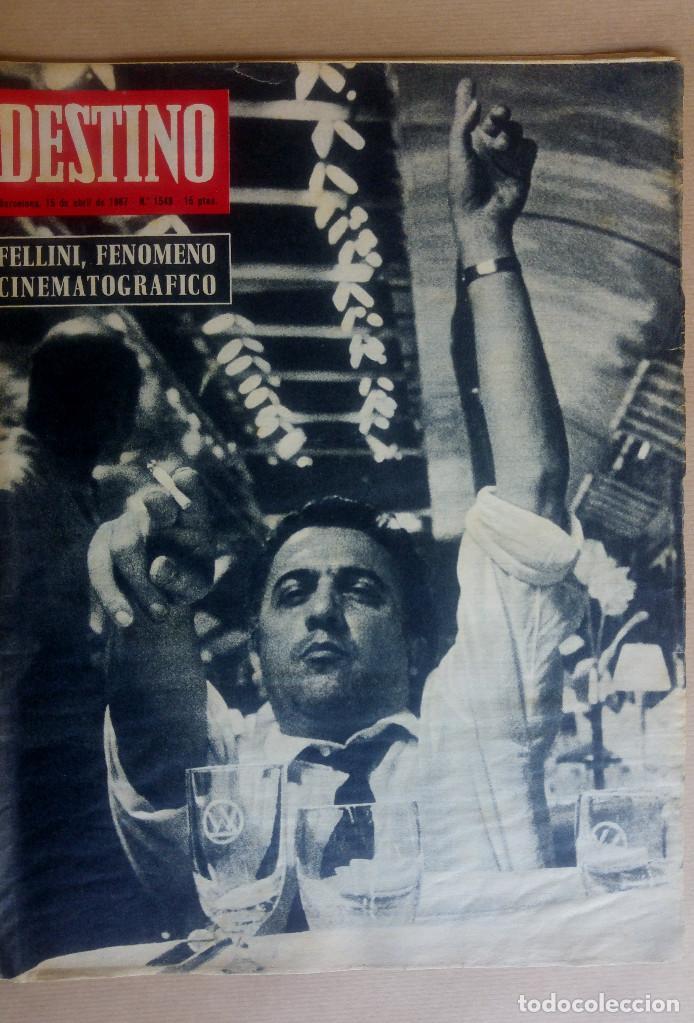 DESTINO. FELLINI EN PORTADA, XUETAS MALLORCA, SAN FRANCISCO DE QUITO, MANUEL ORTINEZ (Coleccionismo - Revistas y Periódicos Modernos (a partir de 1.940) - Revista Destino)