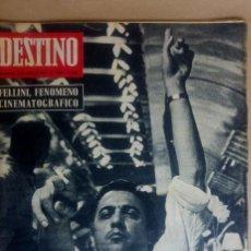 Coleccionismo de Revista Destino: DESTINO. FELLINI EN PORTADA, XUETAS MALLORCA, SAN FRANCISCO DE QUITO, MANUEL ORTINEZ. Lote 154781946