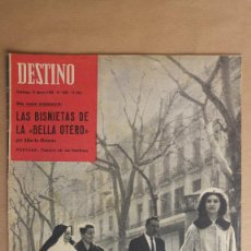 Coleccionismo de Revista Destino: DESTINO. BISNIETAS BELLA OTERO, MEDICOS MUNDI BARCELONA, MEGALOPOLIS, ANTONIO MACHADO, BUSTER KEATON. Lote 155268378