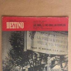 Coleccionismo de Revista Destino: DESTINO. EL TOUR EN BARCELONA VUELTA CICLISTA MONTJUICH, LETRAS CATALANAS, FESTIVAL SAN SEBASTIAN. Lote 155273038