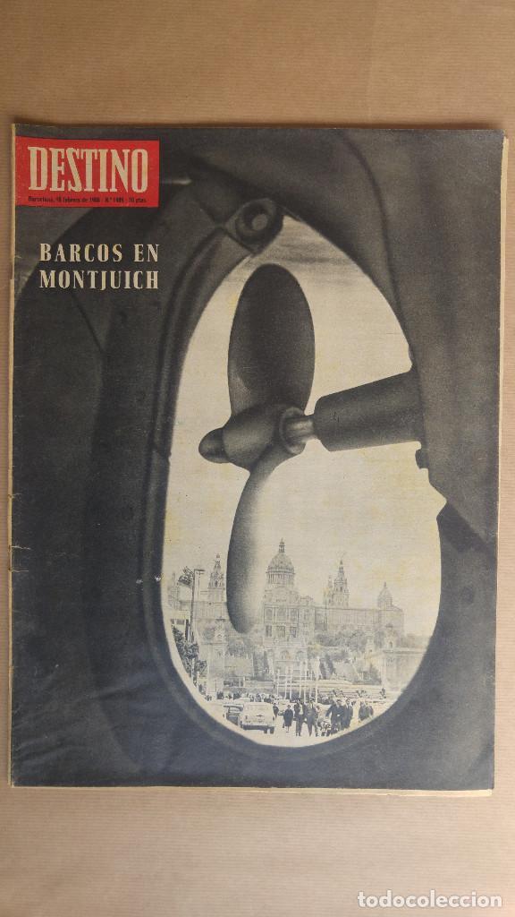 DESTINO. BARCOS EN MONTJUICH, DE GAULLE, RAFAEL LLIMONA, CAGLIOSTRO, CARNAVAL BARCELONA (Coleccionismo - Revistas y Periódicos Modernos (a partir de 1.940) - Revista Destino)
