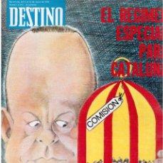 Coleccionismo de Revista Destino: ELISA SERNA. FORMENTERA. MOSSÉN TRENS. NÚRIA ESPERT. GIRONA. TERRASSA. (VER SUMARIO). Lote 166663540