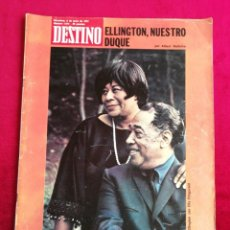 Collectionnisme de Magazine Destino: DESTINO. ELLINGTON, NUESTRO DUQUE. JUNIO 1974.. Lote 171228519