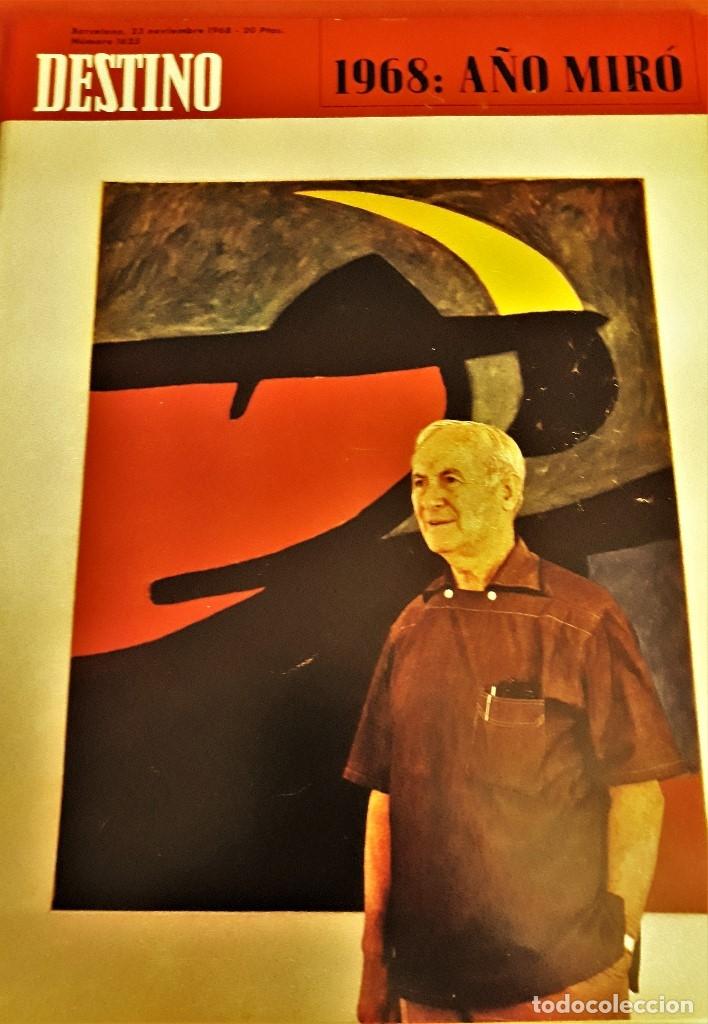 REVISTA DESTINO DE NOVIEMBRE DE 1968 ,ESPECIAL AÑO MIRÓ (Coleccionismo - Revistas y Periódicos Modernos (a partir de 1.940) - Revista Destino)