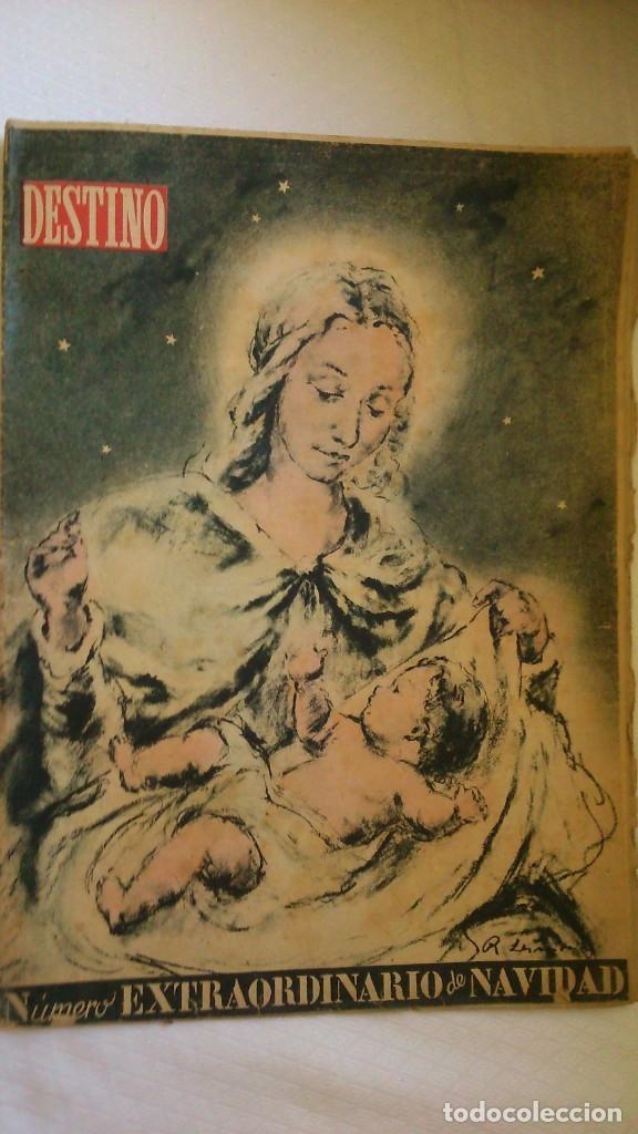 PERIODICO DESTINO ( NUMERO EXTRAORDINARIO NAVIDAD) (Coleccionismo - Revistas y Periódicos Modernos (a partir de 1.940) - Revista Destino)