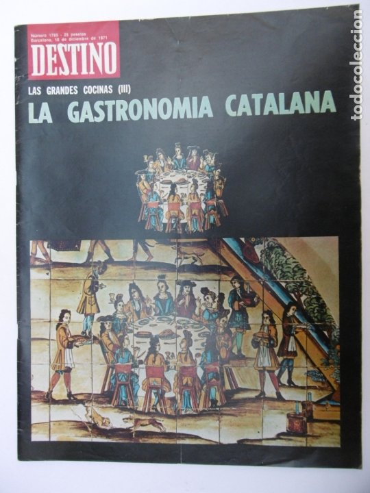 REVISTA DESTINO - Nº 175 - 1971 - LA GASTRONOMIA CATALANA (Coleccionismo - Revistas y Periódicos Modernos (a partir de 1.940) - Revista Destino)