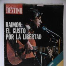 Coleccionismo de Revista Destino: REVISTA DESTINO - Nº 1958 - 1975 - RAIMON - EL GUSTO POR LA LIBERTAD. Lote 178649352