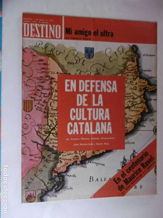 REVISTA DESTINO - Nº 1952 - 1975 - EN DEFENSA DE LA CULTURA CATALANA - MI AMIGO EL ULTRA (Coleccionismo - Revistas y Periódicos Modernos (a partir de 1.940) - Revista Destino)