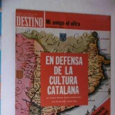 Coleccionismo de Revista Destino: REVISTA DESTINO - Nº 1952 - 1975 - EN DEFENSA DE LA CULTURA CATALANA - MI AMIGO EL ULTRA. Lote 178649575