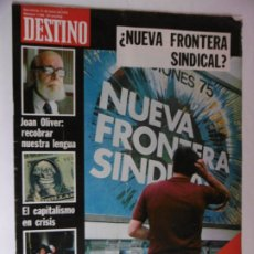 Coleccionismo de Revista Destino: REVISTA DESTINO - Nº 1968 -1975 - NUEVA FRONTERA SINDICAL? - CATALUÑA 5 POLITICOS. Lote 178649770