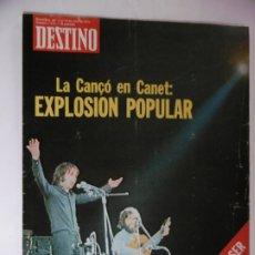 Coleccionismo de Revista Destino: REVISTA DESTINO - Nº 1972 - 1975 - LA CANÇO EN CANET - EXPLOSION POPULAR. Lote 178649988
