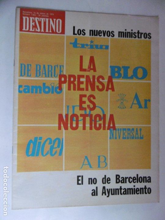 REVISTA DESTINO - Nº 4954 - 1975 - LA PRENSA ES NOTICIA - LOS NUEVOS MINISTROS (Coleccionismo - Revistas y Periódicos Modernos (a partir de 1.940) - Revista Destino)