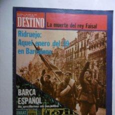 Coleccionismo de Revista Destino: REVISTA DESTINO - Nº 1957 - 1975 - AQUEL ENERO DEL 39 EN BARCELONA - BARÇA ESPALÑOL. Lote 178663077