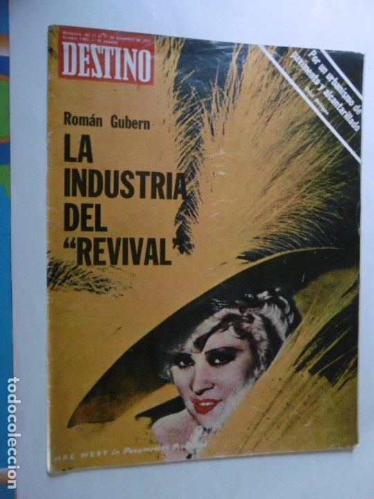 REVISTA DESTINO - Nº 1993 - 1975 - LA INDUSTRIA DEL REVIVAL (Coleccionismo - Revistas y Periódicos Modernos (a partir de 1.940) - Revista Destino)