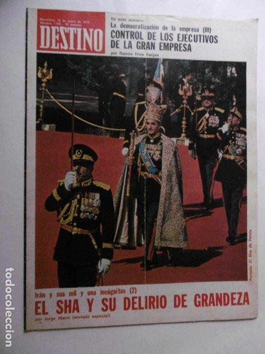 REVISTA DESTINO - Nº 1946 - 1975 - EL SHA Y SU DELIRIO DE GRANDEZA (Coleccionismo - Revistas y Periódicos Modernos (a partir de 1.940) - Revista Destino)