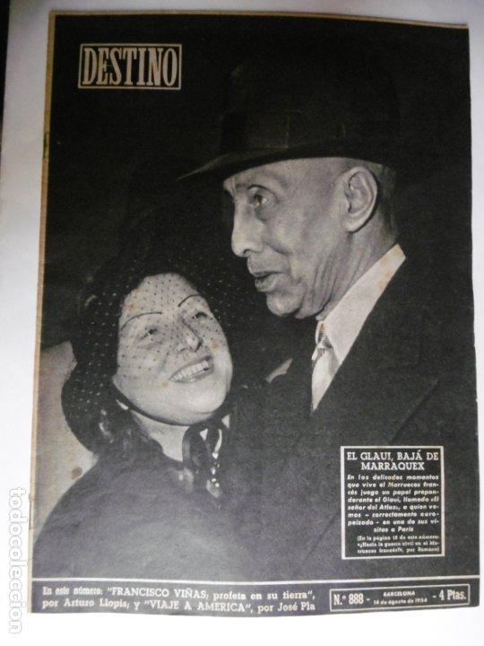 REVISTA DESTINO - Nº 888 - EL GLAUI, BAJA DE MARRAQUEX (Coleccionismo - Revistas y Periódicos Modernos (a partir de 1.940) - Revista Destino)
