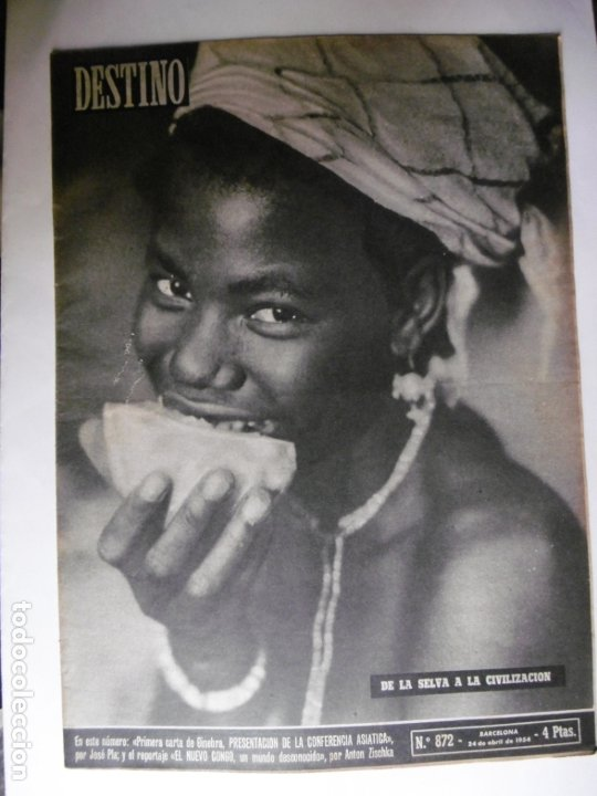 REVISTA DESTINO - Nº 872 - 1954 - DE LA SELVA A LA CIVILIZACION (Coleccionismo - Revistas y Periódicos Modernos (a partir de 1.940) - Revista Destino)